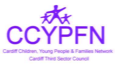 CCYPFN: Cardiff Children, Young People & Families Network: Cardiff Third Sector Council